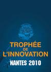 Trophées de l'Innovation 2010